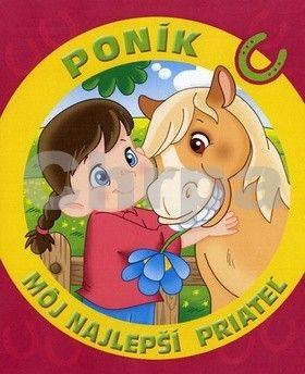 Fortuna Libri Môj najlepší priateľ Poník cena od 102 Kč