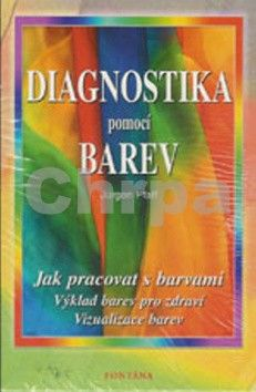 Jürgen Pfaff: Diagnostika pomocí barev cena od 291 Kč