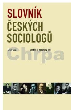 Zdeněk R. Nešpor: Slovník českých sociologů cena od 354 Kč