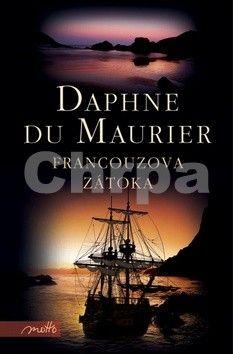 Daphne Du Maurier: Francouzova zátoka cena od 173 Kč