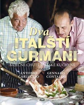 Gennaro Contaldo: Dva italští gurmáni cena od 359 Kč