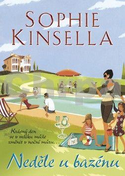Sophie Kinsella: Neděle u bazénu cena od 135 Kč