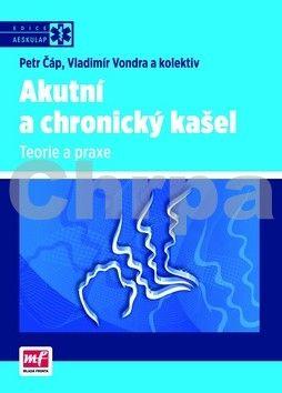 Petr Čáp, Vladimír Vondra: Akutní a chronický kašel cena od 200 Kč