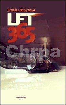 Kristína Baluchová: Let 365 cena od 135 Kč