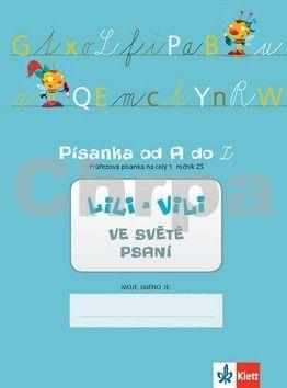 Wildová Radka: Lili a Vili 1 - Písanka od A do Z - Průřezová písanka pro celý 1. ročník ZŠ - Ve světě psaní cena od 14 Kč