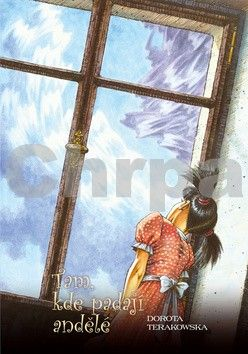 Terakowská DorotaTriton: Tam, kde padají andělé cena od 143 Kč