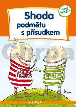 Petr Šulc, Libor Drobný: Shoda podmětu s přísudkem - Cvičení z české gramatiky - 5. vydání cena od 69 Kč