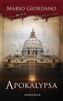 Mario Giordano: Apokalypsa cena od 319 Kč