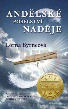 Lorna Byrne: Andělské poselství naděje cena od 206 Kč