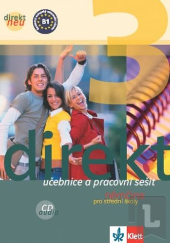 Motta Giorgo, Kolektiv: Direkt 3 neu – učebnice + PS + 2 CD cena od 378 Kč