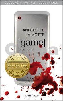 Anders de la Motte: Game - Vítejte ve hře! cena od 236 Kč