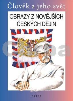 František Čapka: Obrazy z novějších českých dějin pro 5. ročník ZŠ cena od 46 Kč
