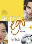 Hachette ALTER EGO 1 LIVRE D´ELEVE + CD cena od 442 Kč