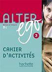 Hachette ALTER EGO 3 CAHIER D´ACTIVITES cena od 220 Kč