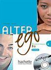 Hachette ALTER EGO 4 LIVRE D´ELEVE + CD cena od 464 Kč
