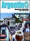 Edelsa ARGENTINA MANUAL DE CIVILIZACION LIBRO + CD AUDIO cena od 285 Kč