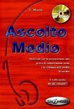 Edilingua ASCOLTO MEDIO LIBRO DELLO STUDENTE + CD cena od 246 Kč