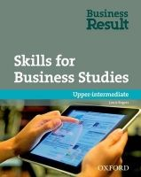 Oxford University Press Business Result Upper-Intermediate Skills For Business Studies cena od 316 Kč