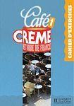 Hachette CAFE CREME 1 CAHIER D´EXERCICES cena od 215 Kč