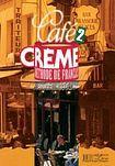 Hachette CAFE CREME 2 LIVRE D´ELEVE cena od 0 Kč