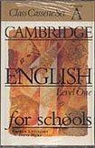 Cambridge University Press CAMBRIDGE ENGLISH FOR SCHOOLS 1 - CLASS - CASSETTE/2/ cena od 571 Kč