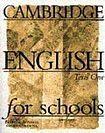Cambridge University Press CAMBRIDGE ENGLISH FOR SCHOOLS 1 - Tests cena od 496 Kč
