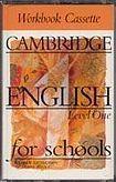 Cambridge University Press CAMBRIDGE ENGLISH FOR SCHOOLS 1 - WORKBOOK - CASSETTE/1/ cena od 265 Kč