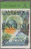 Cambridge University Press CAMBRIDGE ENGLISH FOR SCHOOLS 2 - CLASS - CASSETTE cena od 342 Kč