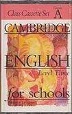 Cambridge University Press CAMBRIDGE ENGLISH FOR SCHOOLS 3 - CLASS - CASSETTE/1/ cena od 280 Kč