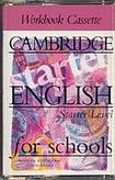 Cambridge University Press CAMBRIDGE ENGLISH FOR SCHOOLS Starter - WORKBOOK - CASSETTE/1/ cena od 280 Kč