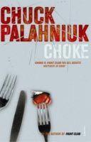 Palahniuk Chuck: Choke cena od 141 Kč