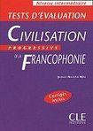 CLE International CIVILISATION PROGRESSIVE DE LA FRANCOPHONIE: NIVEAU INTERMEDIAIRE - TEST D´EVALUATION cena od 228 Kč