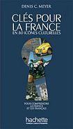 Hachette CLES POUR LA FRANCE cena od 534 Kč