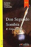 Edelsa Colección Lecturas Clásicas Graduadas 1. DON SEGUNDO SOMBRA cena od 116 Kč
