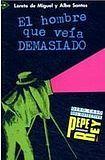 Edelsa Colección para que leas 1 EL HOMBRE QUE VEIA DEMASIADO cena od 149 Kč