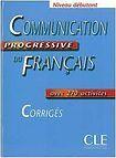 CLE International COMMUNICATION PROGRESSIVE DU FRANCAIS: NIVEAU DEBUTANT - CORRIGES cena od 203 Kč