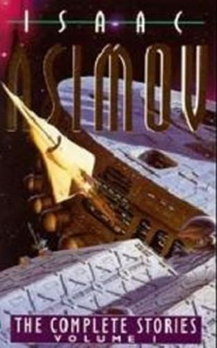 Asimov Isaac: The complete Stories, vol.1 cena od 238 Kč