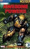 DK Readers 3 Wolverine Awesome Powers cena od 149 Kč