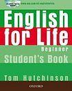 Oxford University Press ENGLISH FOR LIFE BEGINNER STUDENT´S BOOK + MULTIROM PACK cena od 393 Kč
