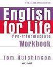 Oxford University Press English for Life Pre-Intermediate Workbook without key cena od 213 Kč