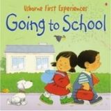 First Experiences: Going to School mini Ed cena od 62 Kč