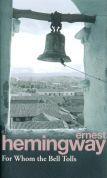Hemingway Ernest: For Whom the Bell Tolls cena od 206 Kč