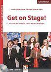 Cambridge University Press Get on Stage! cena od 1216 Kč