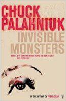 Palahniuk Chuck: Invisible Monsters cena od 225 Kč