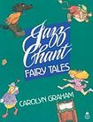 Oxford University Press Jazz Chant Fairy Tales Student´s Book cena od 303 Kč