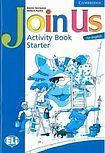 Cambridge University Press Join Us for English Starter Activity Book cena od 170 Kč