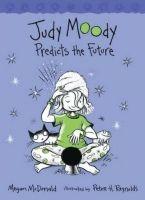 Judy Moody Predicts the Future cena od 149 Kč