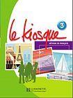 Hachette LE KIOSQUE 3 LIVRE D´ELEVE cena od 363 Kč