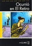 enClave ELE Lecturas Adultos - Ocurrió en El Retiro cena od 0 Kč