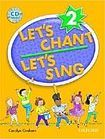 Oxford University Press Let´s Chant, Let´s Sing 2 CD Pack cena od 410 Kč